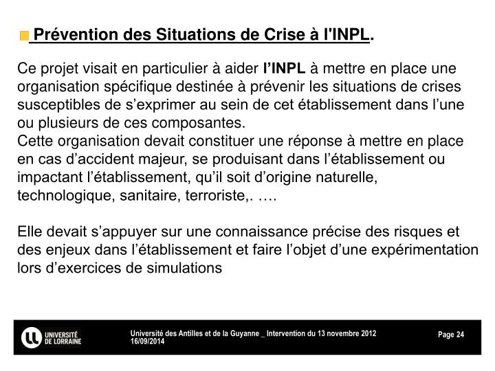 Prévention des Situations de Crise à l'INPL