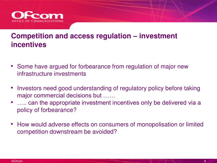 Competition and access regulation – investment incentives