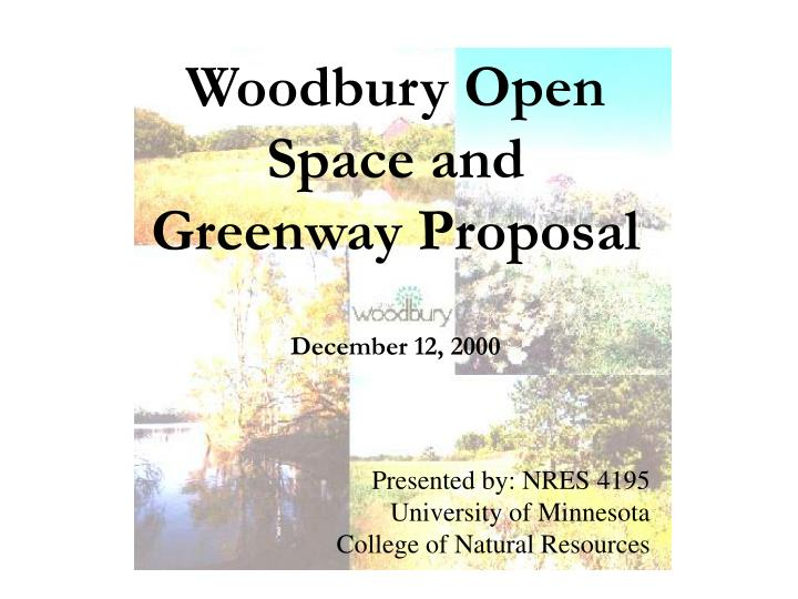 Woodbury Open Space and Greenway Proposal