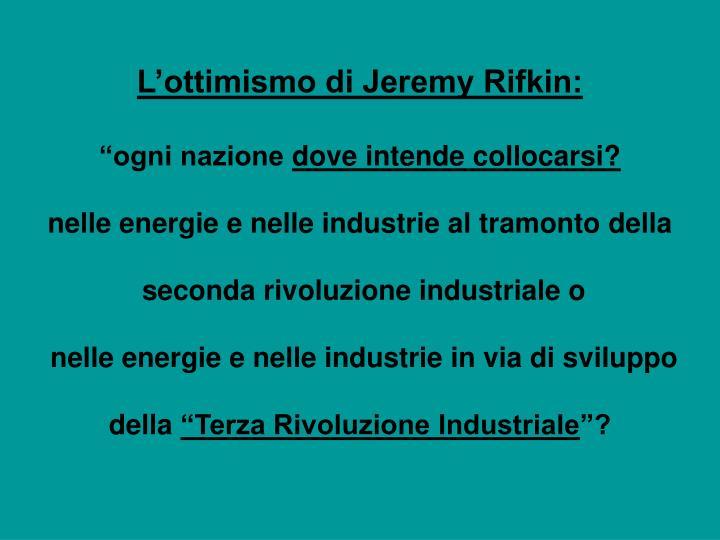L'ottimismo di Jeremy Rifkin: