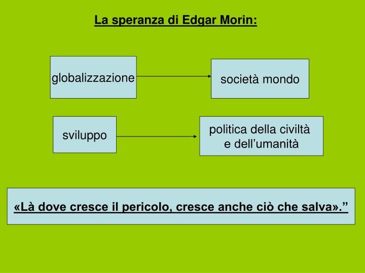 La speranza di Edgar Morin: