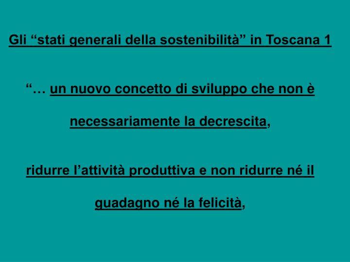 """Gli """"stati generali della sostenibilità"""" in Toscana 1"""