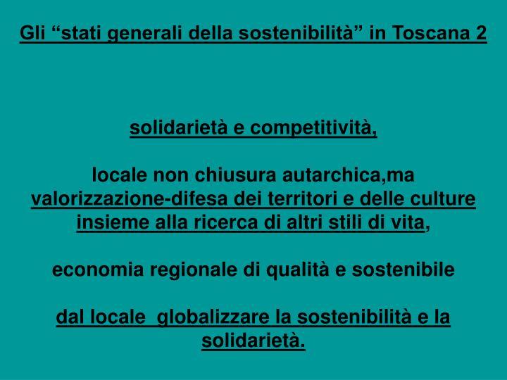 """Gli """"stati generali della sostenibilità"""" in Toscana 2"""