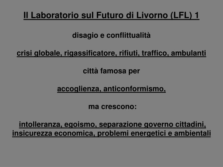 Il Laboratorio sul Futuro di Livorno (LFL) 1