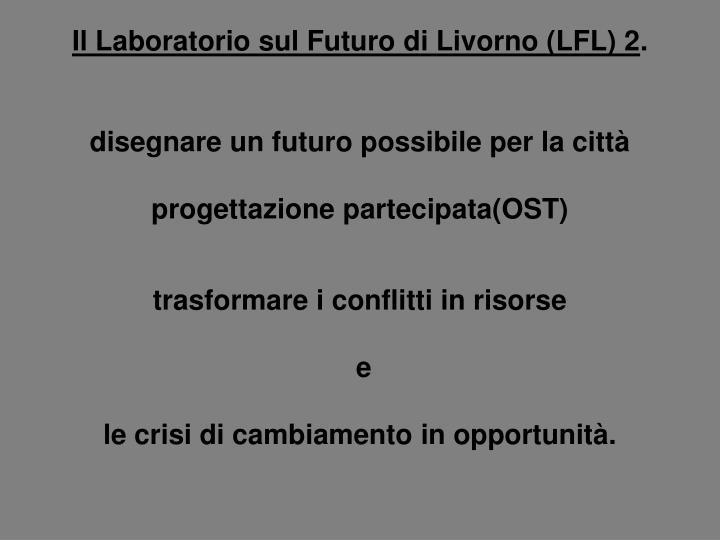 Il Laboratorio sul Futuro di Livorno (LFL) 2