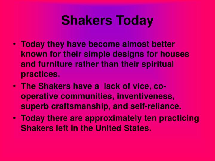 Shakers Today