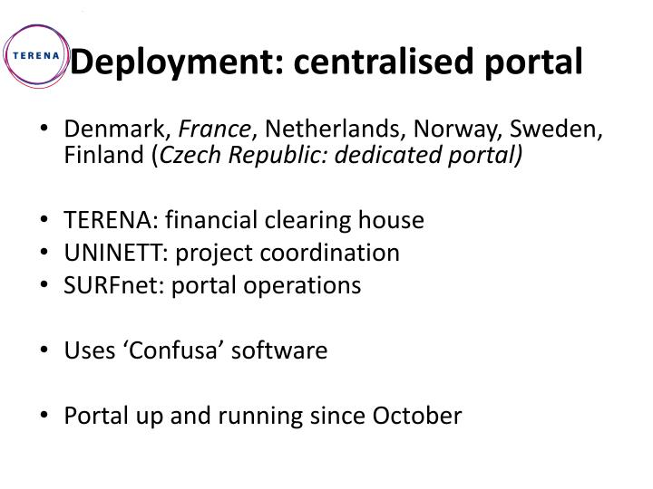 Deployment: centralised portal