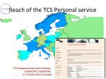 reach of the tcs personal service