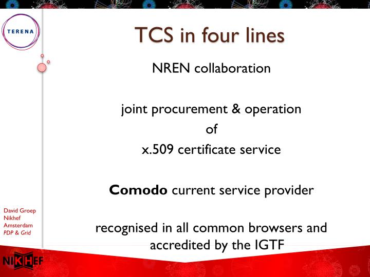 Tcs in four lines