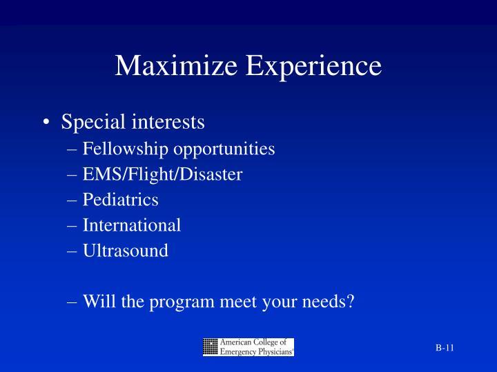 Maximize Experience
