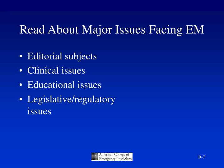 Read About Major Issues Facing EM