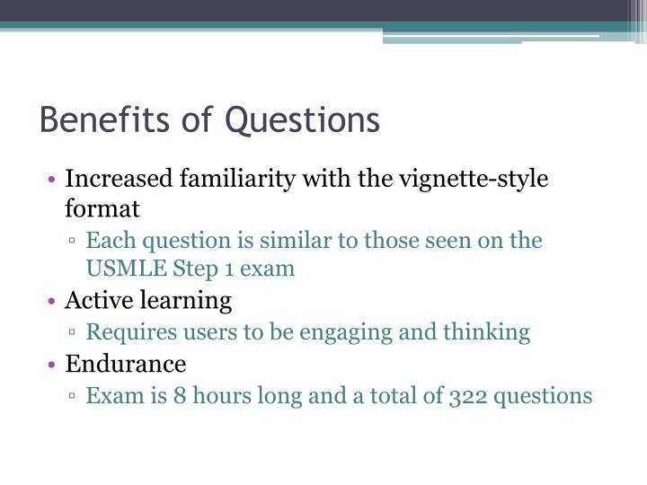 Benefits of Questions