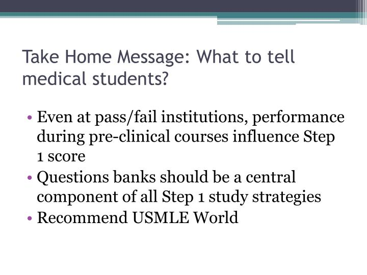 Take Home Message: What to tell medical students?