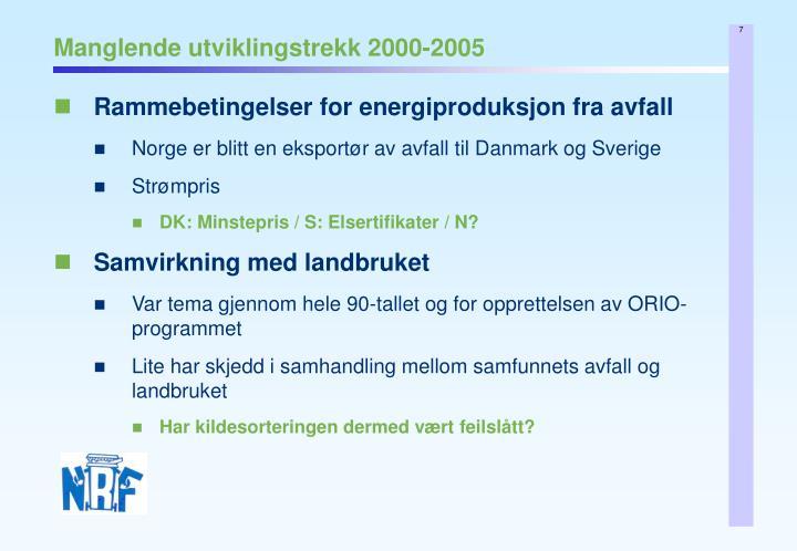 Manglende utviklingstrekk 2000-2005