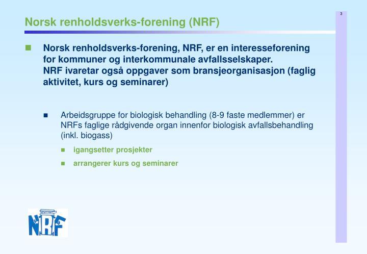 Norsk renholdsverks-forening (NRF)