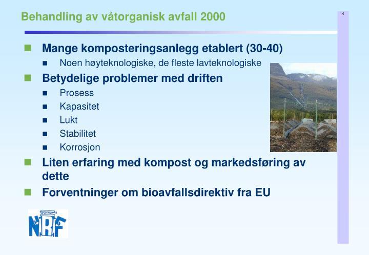 Behandling av våtorganisk avfall 2000