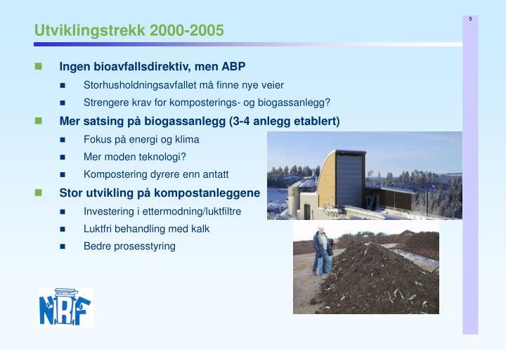 Utviklingstrekk 2000-2005