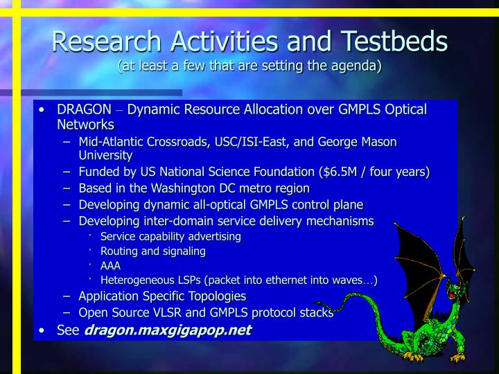 Research Activities and Testbeds