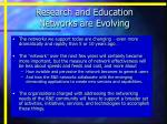 research and education networks are evolving