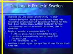 the lunatic fringe in sweden
