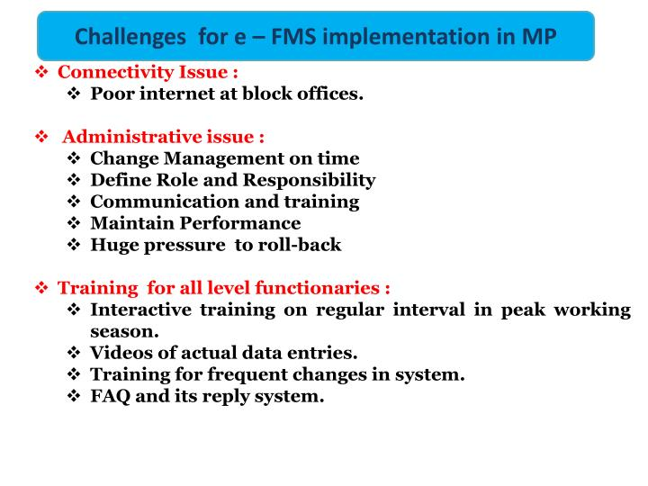 Challenges  for e – FMS implementation in MP