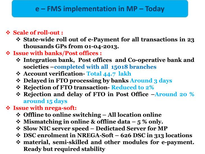 e – FMS implementation in MP – Today