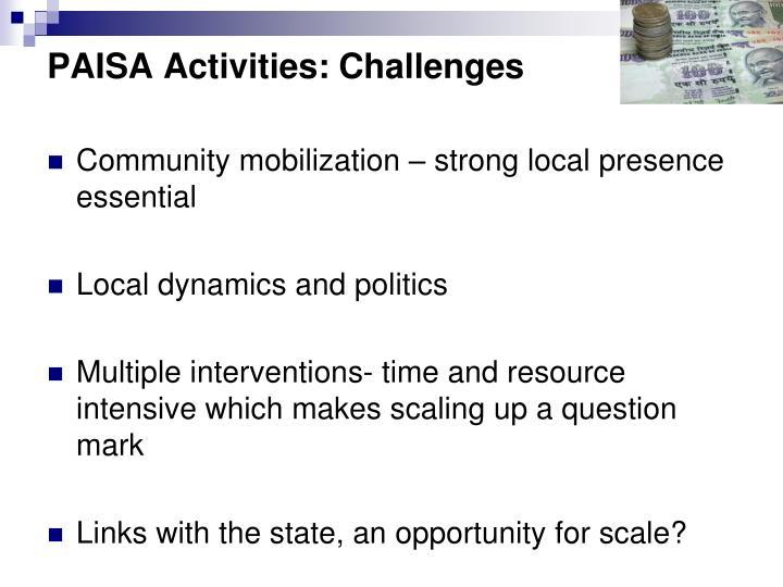 PAISA Activities: Challenges