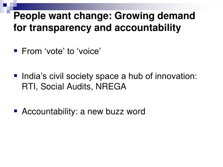 People want change: Growing demand for transparency and accountability