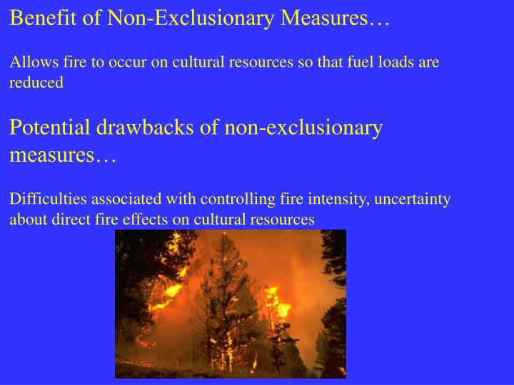 Benefit of Non-Exclusionary Measures…