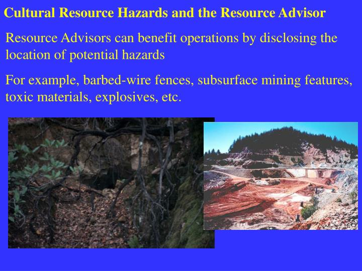 Cultural Resource Hazards and the Resource Advisor