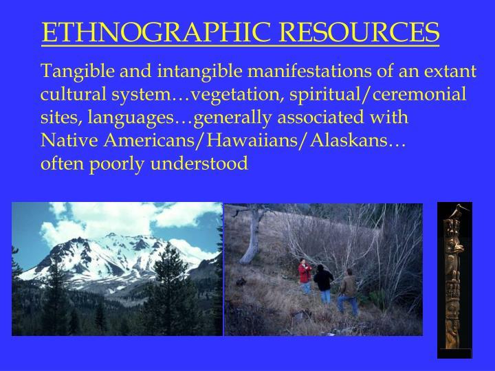 ETHNOGRAPHIC RESOURCES