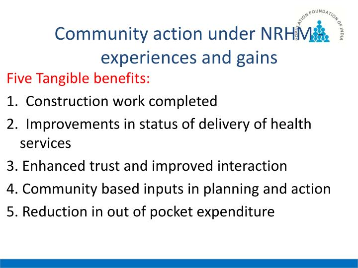 Community action under NRHM - experiences and gains