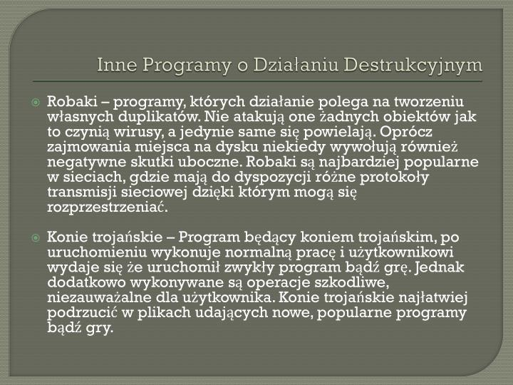 Inne Programy o Działaniu Destrukcyjnym