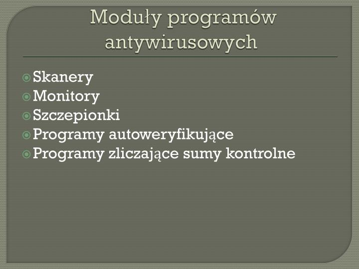 Moduły programów antywirusowych