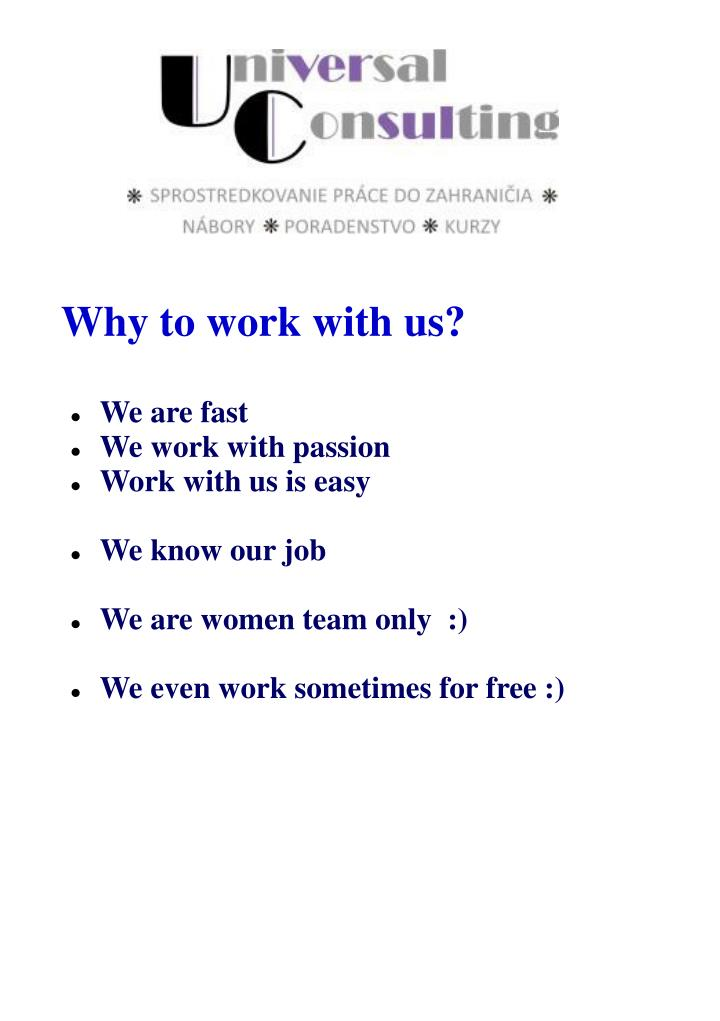 Why to work with us?