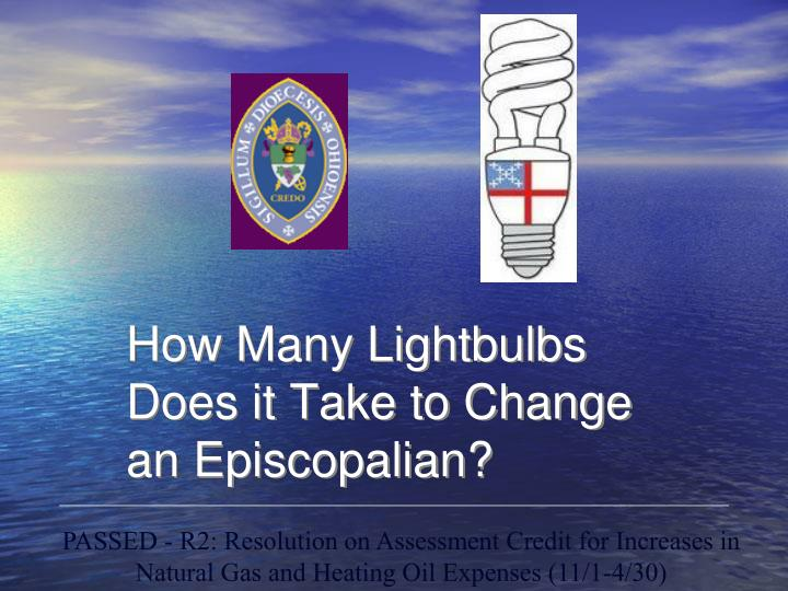 How Many Lightbulbs Does it Take to Change an Episcopalian?