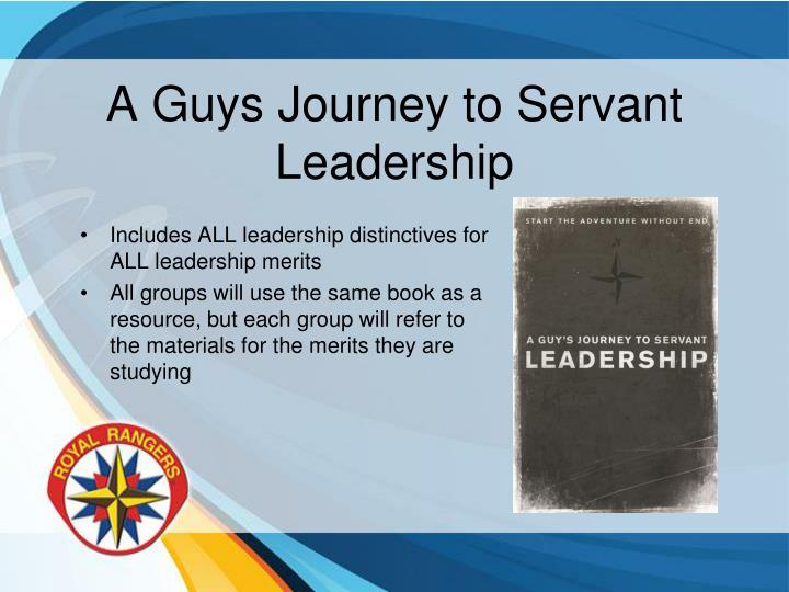 A Guys Journey to Servant Leadership
