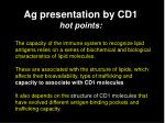 ag presentation by cd1 hot points