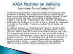 aasa position on bullying pending formal adoption