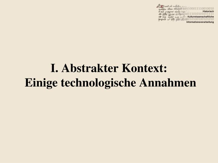 I. Abstrakter Kontext: