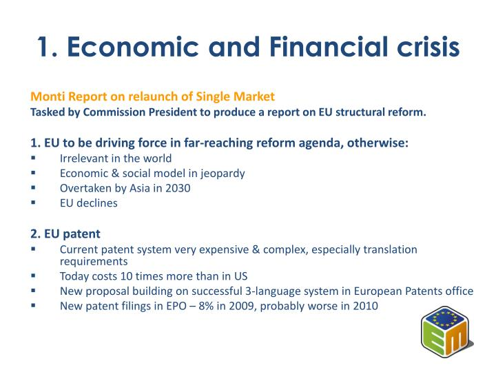 1. Economic and Financial crisis
