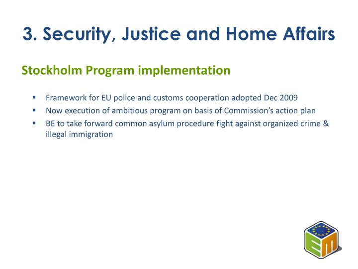 3. Security, Justice and Home Affairs