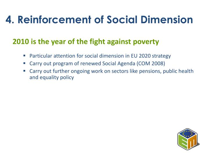 4. Reinforcement of Social Dimension