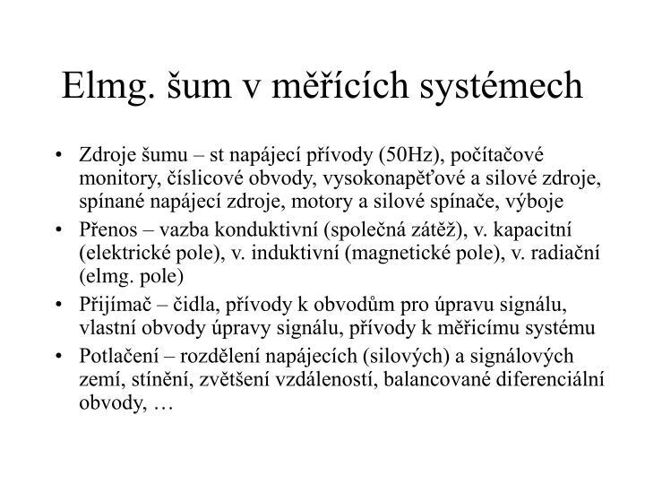 Elmg. šum v měřících systémech