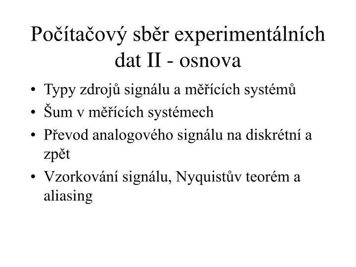 Počítačový sběr experimentálních dat II - osnova