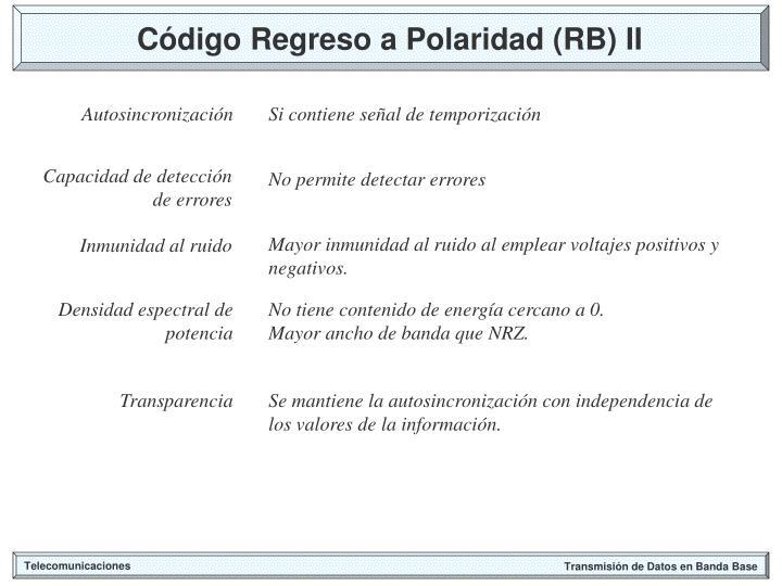 Código Regreso a Polaridad (RB) II