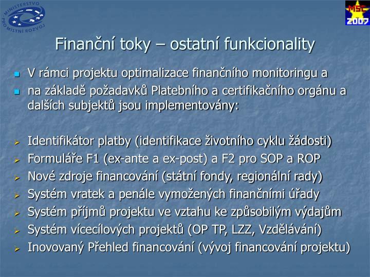 Finanční toky – ostatní funkcionality