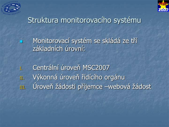 Struktura monitorovacího systému