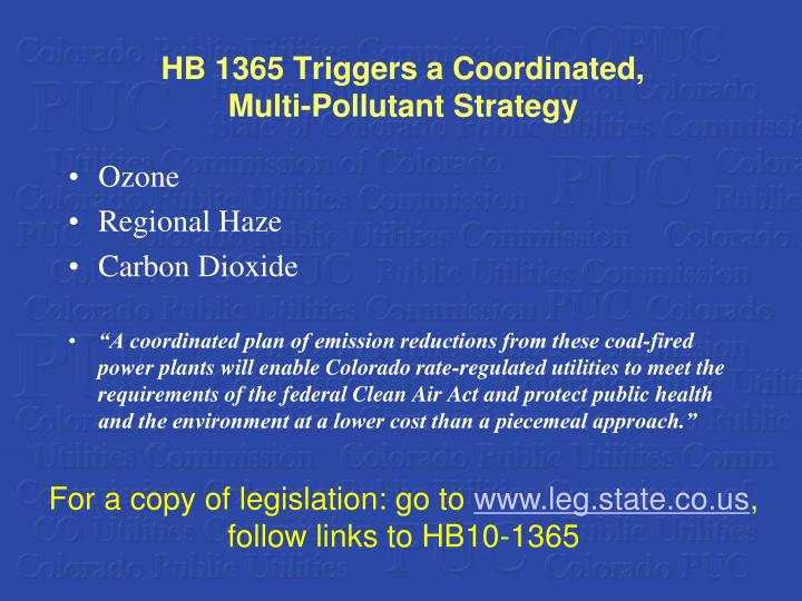 HB 1365 Triggers a Coordinated,