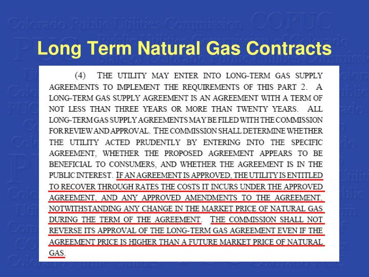 (4) THE UTILITY MAY ENTER INTO LONG-TERM GAS SUPPLY